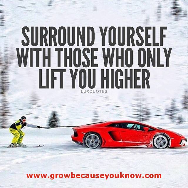 Surround Yourself With Those Who Care