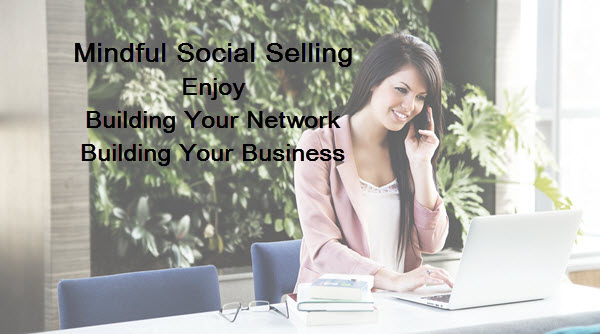 Mindful Social Selling