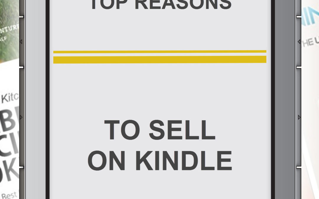Top Reasons to Sell on Kindle