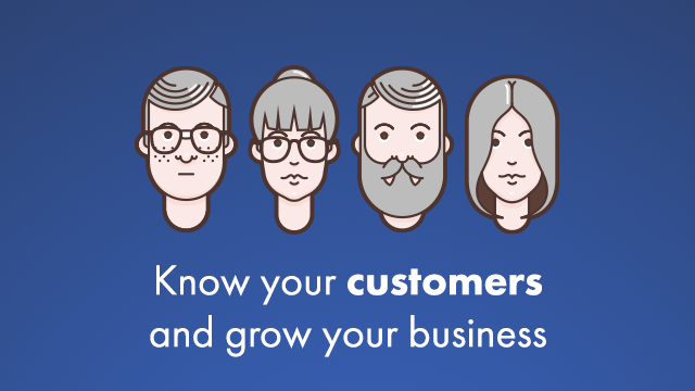 Know Your Customer to Grow Your Business